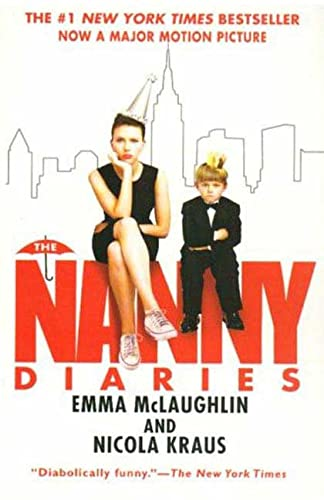 9780312374334: The Nanny Diaries