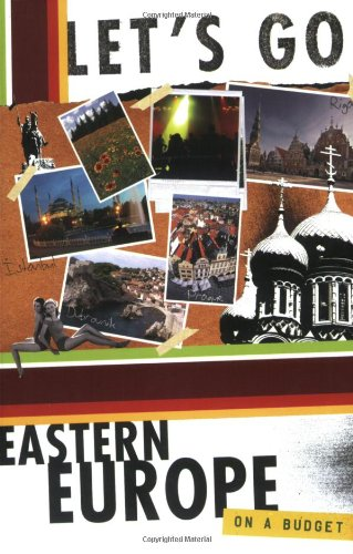 Let's Go Eastern Europe 13th Edition: Let's Go Inc.