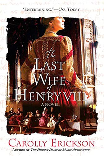 9780312374617: The Last Wife of Henry VIII: A Novel