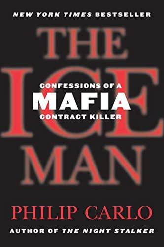 9780312374655: The Ice Man: Confessions of a Mafia Contract Killer