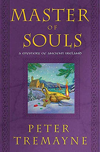 9780312374679: Master of Souls: A Mystery of Ancient Ireland (Mysteries of Ancient Ireland)