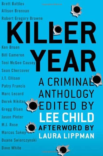 Killer Year ***SIGNED x10***: Lee Child, Editor