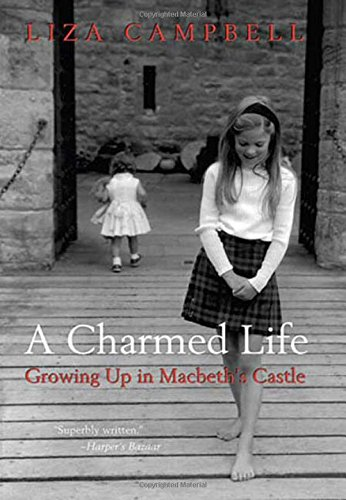 9780312374778: A Charmed Life: Growing Up in Macbeth's Castle