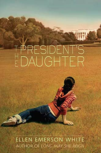 The President's Daughter (0312374887) by White, Ellen Emerson