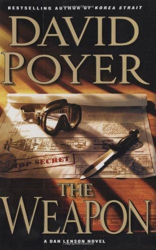 9780312374938: The Weapon: A Novel (Dan Lenson Novels)