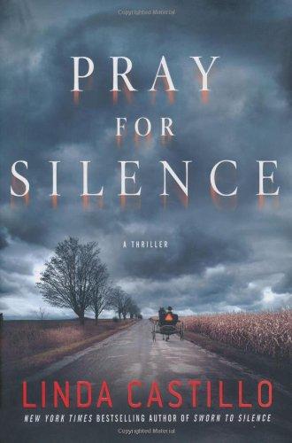9780312374983: Pray for Silence: A Thriller (Kate Burkholder)