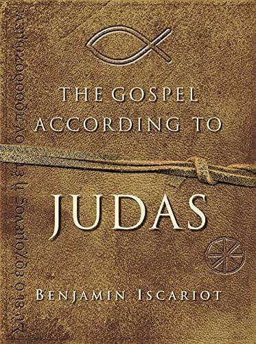 9780312375201: The Gospel According to Judas