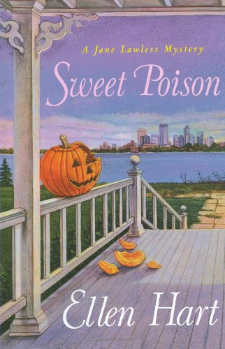 Sweet Poison (Jane Lawless Mysteries) (0312375255) by Hart, Ellen