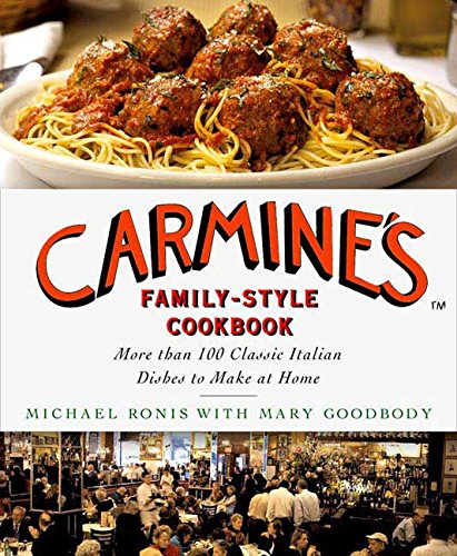 9780312375362: Carmine's Family-Style Cookbook: More Than 100 Classic Italian Dishes to Make at Home
