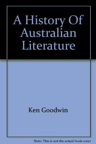 A history of Australian literature: K. L Goodwin