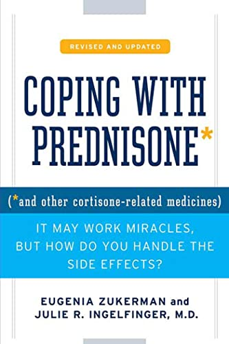 9780312375607: Coping with Prednisone, Revised and Updated: (*and Other Cortisone-Related Medicines)