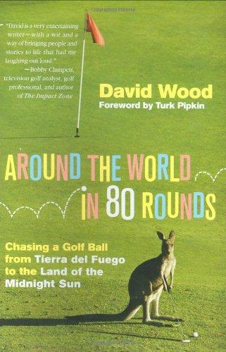 Around the World in 80 Rounds: Chasing: David Wood