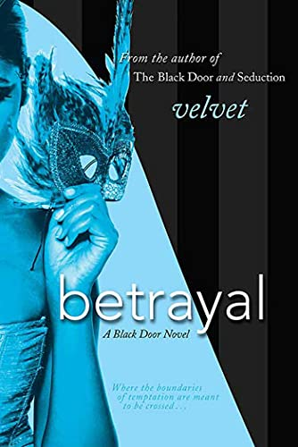 9780312375836: Betrayal: A Black Door Novel (Black Door Series)