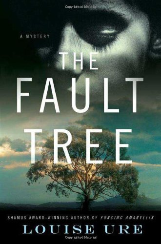THE FAULT TREE (SIGNED): Ure, Louise