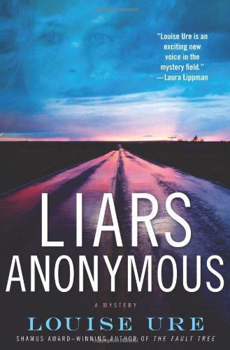 LIARS ANONYMOUS (SIGNED): Ure, Louise
