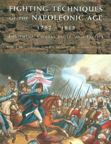 9780312375874: Fighting Techniques of the Napoleonic Age 1792– - 1815: Equipment, Combat Skills, and Tactics