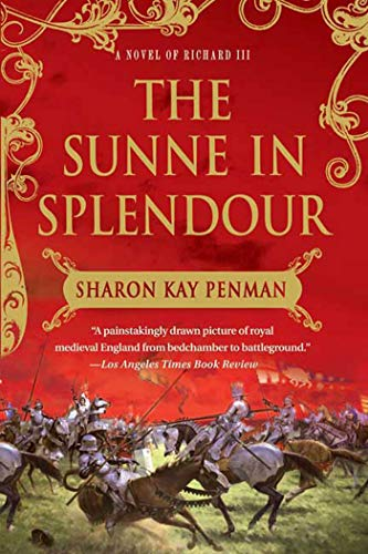 9780312375935: The Sunne in Splendour: A Novel of Richard III