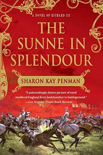 9780312375935: The Sunne In Splendour: A Novel of Richard III