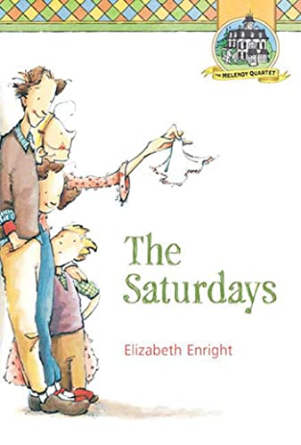 9780312375980: The Saturdays (Melendy Quartet)