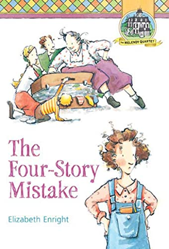 9780312375997: The Four-Story Mistake (Melendy Quartet)