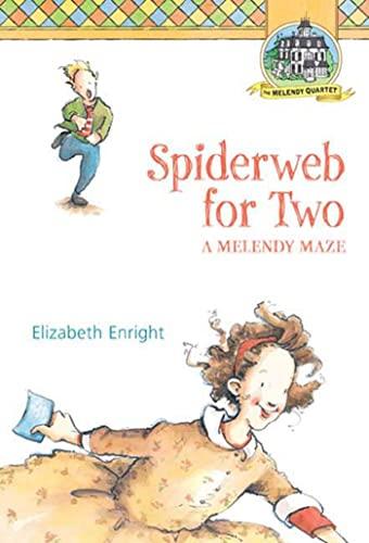 9780312376017: Spiderweb for Two: A Melendy Maze (Melendy Quartet)