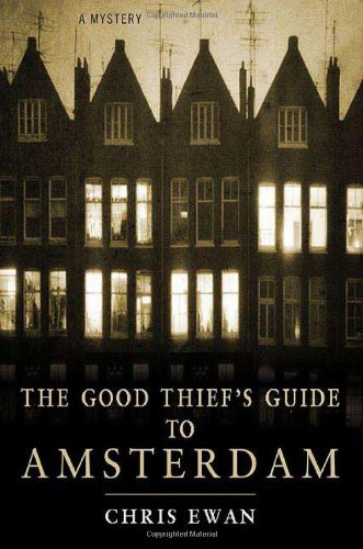 9780312376338: The Good Thief's Guide to Amsterdam