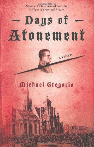 Days of Atonement: Michael Gregorius