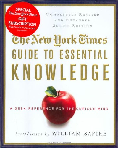 9780312376598: The New York Times Guide to Essential Knowledge: A Desk Reference for the Curious Mind
