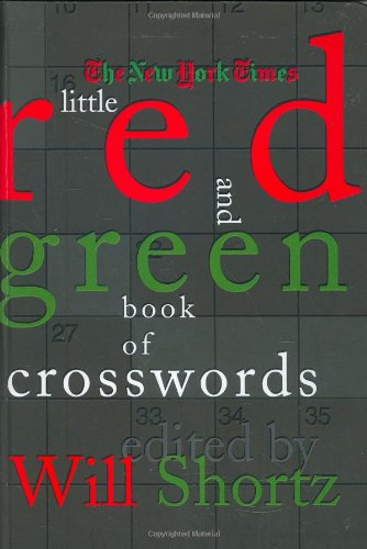 9780312376611: The New York Times Little Red and Green Book of Crosswords