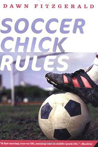 9780312376628: Soccer Chick Rules