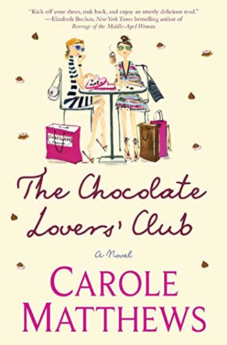 9780312376666: The Chocolate Lovers' Club