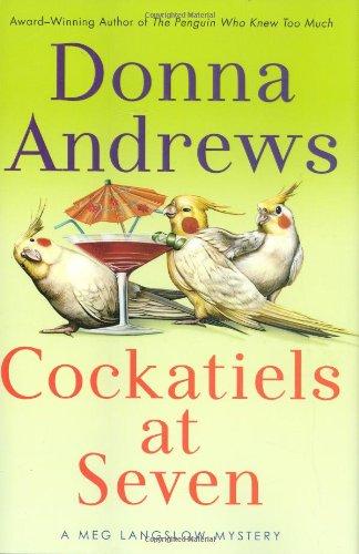 9780312377151: Cockatiels at Seven (Meg Langslow Mysteries)