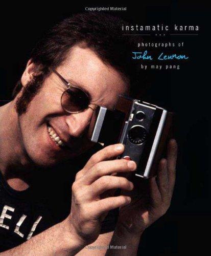 Instamatic Karma: Photographs of John Lennon: Pang, May