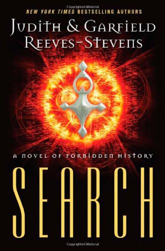 Search: A Novel of Forbidden History: Reeves-Stevens, Judith &