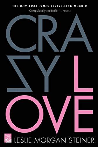 9780312377465: Crazy Love