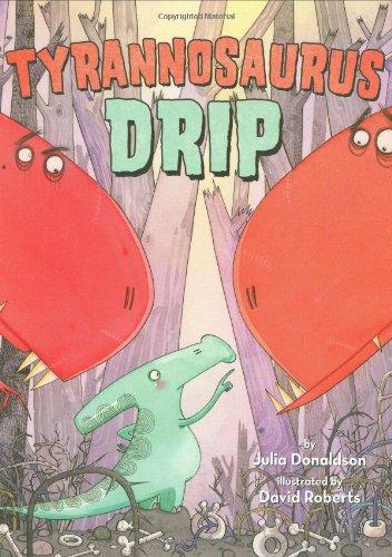 9780312377472: Tyrannosaurus Drip