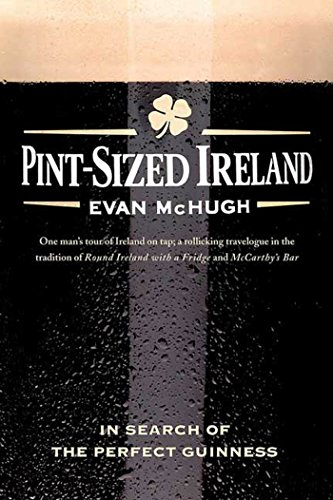9780312377588: Pint-Sized Ireland: In Search of the Perfect Guinness