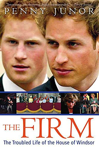 9780312377663: The Firm: The Troubled Life of the House of Windsor