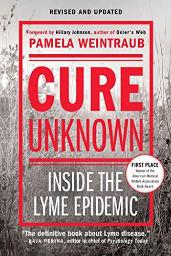 9780312378134: Cure Unknown: Inside the Lyme Epidemic