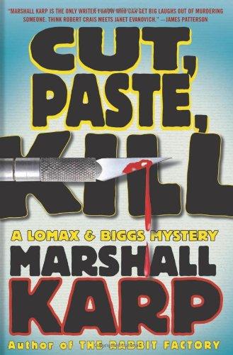 9780312378226: Cut, Paste, Kill: A Lomax & Biggs Mystery