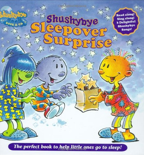 9780312378530: Shushybye: Sleepover Surprise