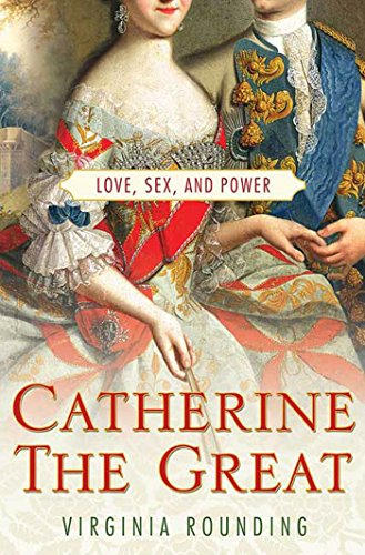 9780312378639: Catherine the Great: Love, Sex, and Power
