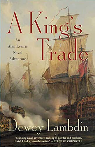 9780312378646: A King's Trade: An Alan Lewrie Naval Adventure (Alan Lewrie Naval Adventures)
