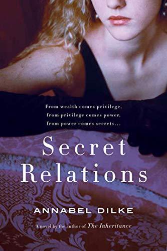 9780312378660: Secret Relations