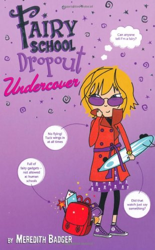 Fairy School Dropout Undercover: Badger, Meredith