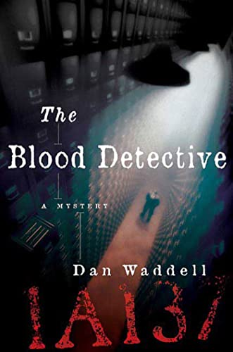 9780312378905: The Blood Detective (Nigel Barnes)