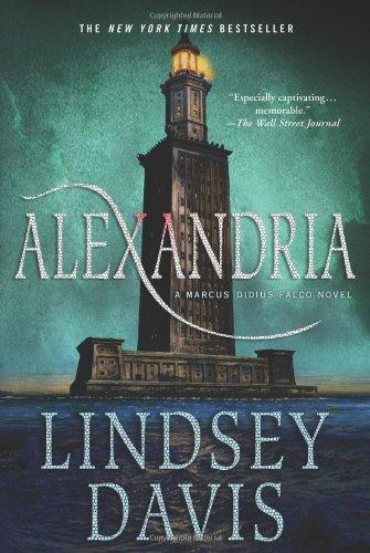 Alexandria (Marcus Didius Falco Mysteries): Lindsey Davis