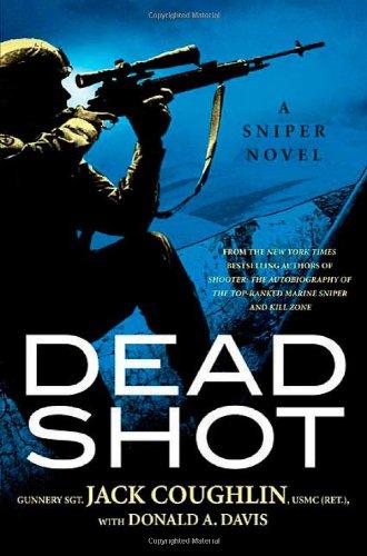 9780312379124: Dead Shot (Kyle Swanson Sniper Novels)