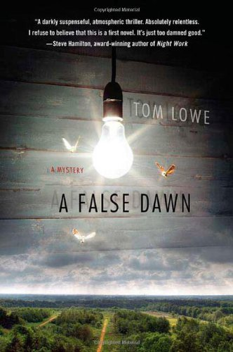 A False Dawn (SIGNED): Lowe, Tom