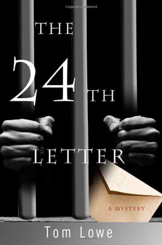 THE 24TH LETTER (SIGNED): Lowe, Tom